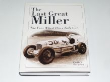 The Last Great Miller : The Four Wheel Drive Indy Car (Borgeson 2000)